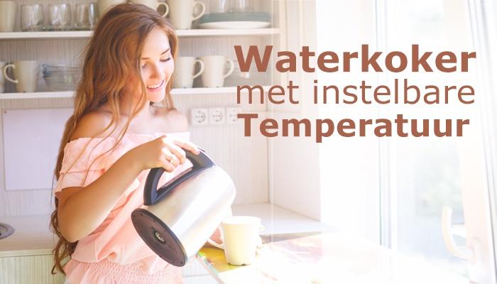Waterkoker met instelbare temperatuur