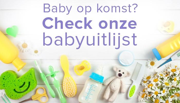 Baby op komst? Check onze babyuitzetlijst!